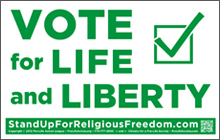 Vote for Life and Liberty sign